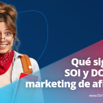 Qué significa SOI y DOI en el marketing de afiliados